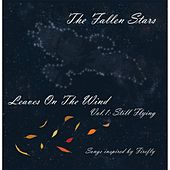 Leaves On the Wind, Vol 1: Still Flying von The Fallen Stars