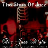 The Stars of Jazz: The Jazz Night by Various Artists