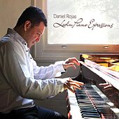 Latin Piano Expressions by Daniel Rojas