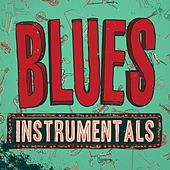 Blues: Instrumentals de Various Artists