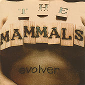 Evolver by The Mammals