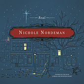 Real by Nichole Nordeman