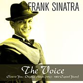 The Voice:  Close to You (1953 - 1960 Capitol Years) by Frank Sinatra