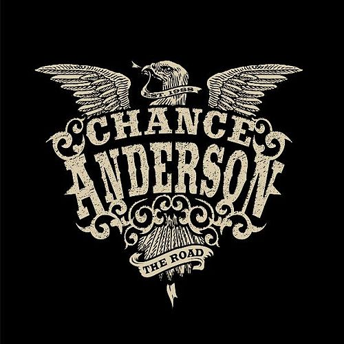 The Road by Chance Anderson