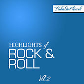 Highlights Of Rock & Roll Vol. 2 by Various Artists