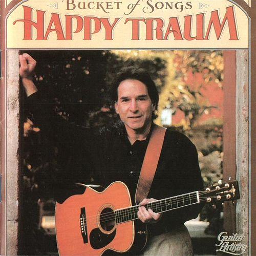 Buckets Of Song by Happy Traum