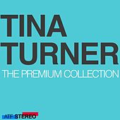 The Premium Collection by Tina Turner
