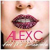 Feed Me Diamonds von Alex C.