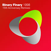1998 (15th Anniversary Remixes) von Binary Finary