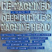 Re-Machined – A Tribute to Deep Purple's Machine Head de Various Artists