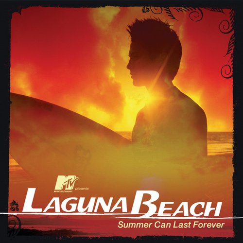 MTV Presents Laguna Beach - Summer Can Last Forever by Various Artists