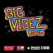 Big Vibez Riddim de Various Artists