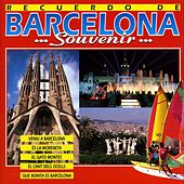 Recuerdo de Barcelona (Souvenir...) by Various Artists
