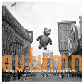 Autumn: Don't You Want To Thank Someone by Various Artists