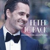 Annars vore jag inte jag von Peter Jöback