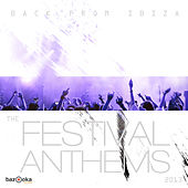 Back from Ibiza - The Festival Anthems 2013 de Various Artists