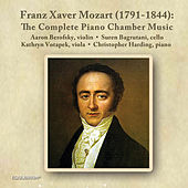 Franz Xaver Mozart: The Complete Piano Chamber Music by Various Artists