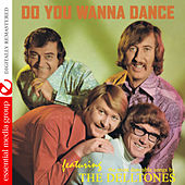 Do You Wanna Dance (Digitally Remastered) by The Delltones