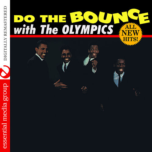 Do the Bounce (Digitally Remastered) by The Olympics