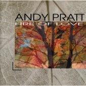 Fire of Love by Andy Pratt