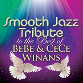 Smooth Jazz Tribute to The Best of BeBe & CeCe Winans de Smooth Jazz Allstars