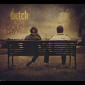 A Bright Cold Day by Dutch