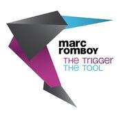 The Trigger / The Tool de Marc Romboy
