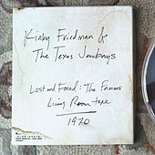 Lost & Found: The Famous Living Room Tape by Kinky Friedman