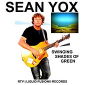 Swinging Shades of Green by Sean Yox