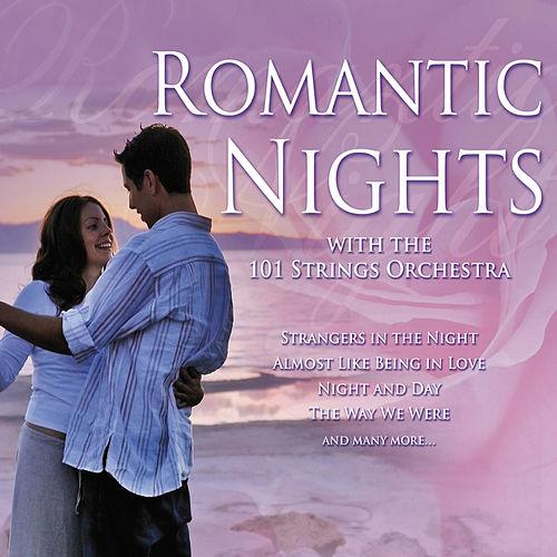 Romantic Nights by 101 Strings Orchestra