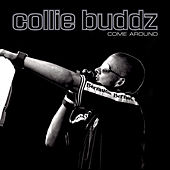 Come Around by Collie Buddz