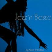 Jazz 'n' Bossa by Keco Brandão