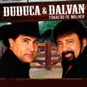 Coração De Mulher de Duduca & Dalvan