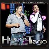 De Madrid a Salvador de Hugo & Tiago