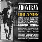 Adoniran 100 Anos von Various Artists