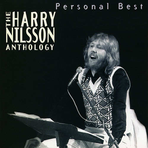 Personal Best: The Harry Nilsson Anthology by Harry Nilsson