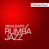 Highlights of Rumba Jazz de Various Artists
