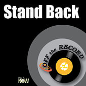 Stand Back by Off the Record