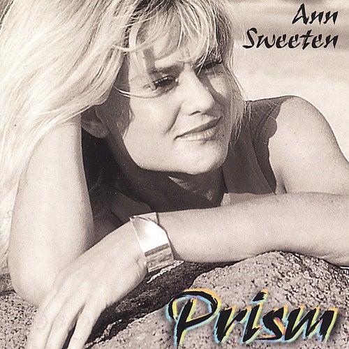 Prism by Ann Sweeten
