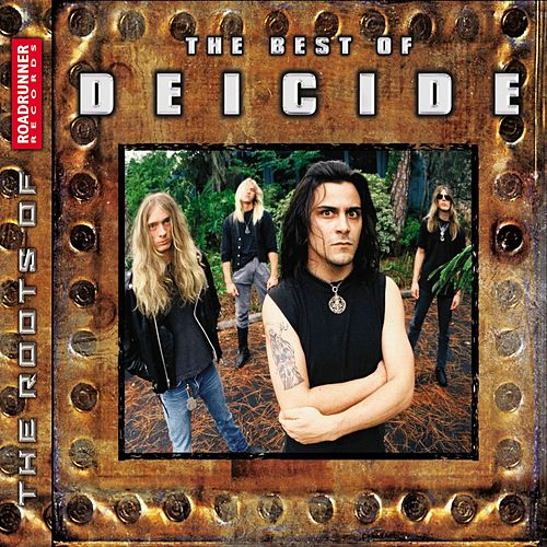The Best Of Deicide by Deicide