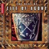 The Best of Life Of Agony von Life Of Agony