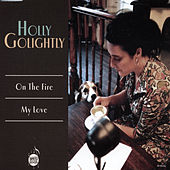 On the Fire by Holly Golightly