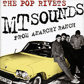 MT Sounds From Anarchy Ranch by Pop Rivets