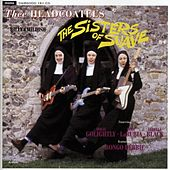 The Sisters of Suave by Thee Headcoatees