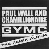 GYMC: The Remix Album de Paul Wall