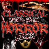 Classical Music from Horror Films von Various Artists