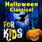 Halloween Classical for Kids by Various Artists