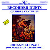 Recorder Duets of Three Centuries by Various Artists