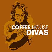 Coffeehouse Divas by Various Artists