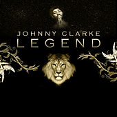 Legend by Johnny Clarke